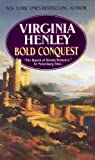 BOLD CONQUEST MM by Virginia Henley (1983-10-01)
