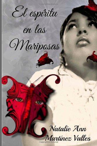 El Espiritu En Las Mariposas: Poemario