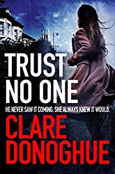 Trust No One (Detective Jane Bennett and Mike Lockyer Series) by Clare Donoghue (2016-03-10)