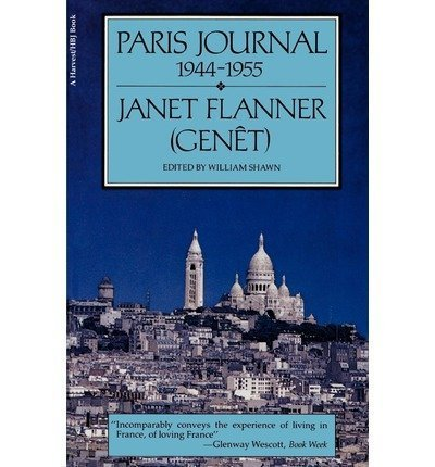 Paris Journal: 1944-1965 (A Harvest Book, HB 360) by Janet Flanner (1977-07-30) (Brace 360)