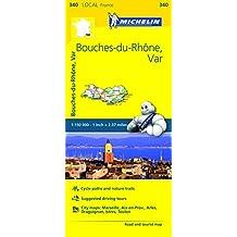 Michelin FRANCE Bouches-du-Rh???ne, Var Map 340 (Maps/Local (Michelin)) by Michelin Travel & Lifestyle (2016-04-07)
