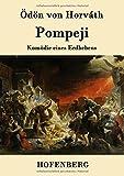 Pompeji: Komödie eines Erdbebens - Ödön von Horváth