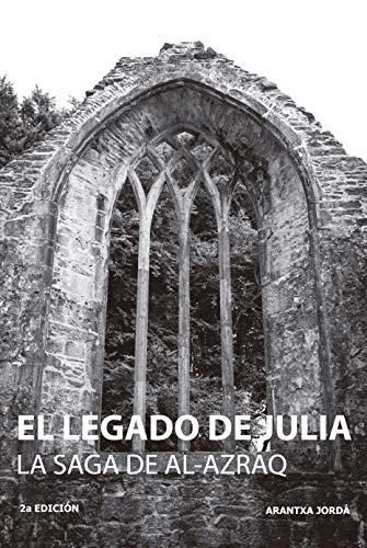 El legado de Julia. (La saga de al-Azraq nº 1) eBook: Jordá ...