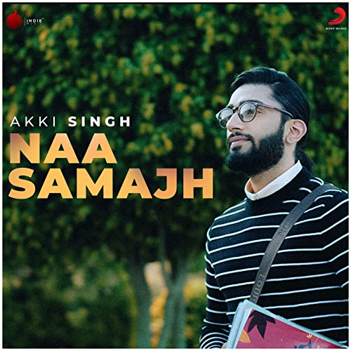 Naa Samajh - Single - Naa Single