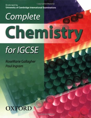 Complete Chemistry for IGCSE by RoseMarie Gallagher (2007-04-12)