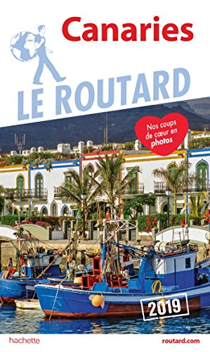 Guide du Routard Canaries 2019 (Le Routard) por Collectif