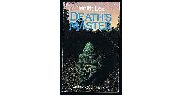 Deaths Master: Amazon co uk: Tanith Lee: 9780099434504: Books