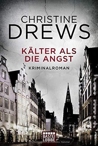 Buchseite und Rezensionen zu 'Kälter als die Angst: Kriminalroman' von Christine Drews