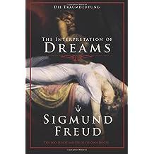 The Interpretation  of Dreams: Die Traumdeutung