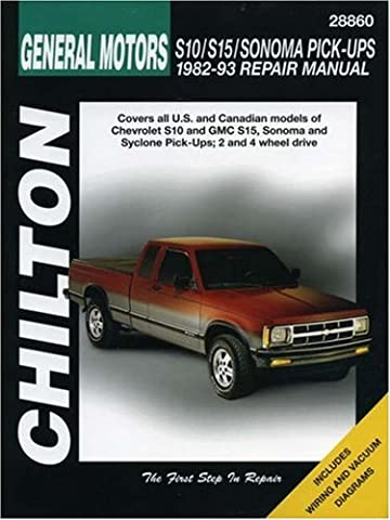 Chilton's General Motors S10/S15/Sonoma Pick-Ups 1982-93
