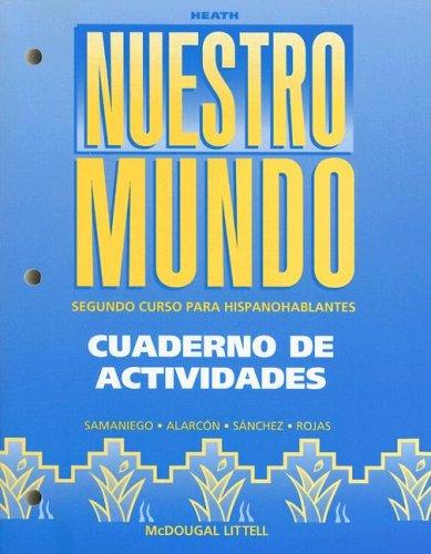 Nuestro Mundo, Grades 9-12 Cuaderno de Actividades: McDougal Littell Tu Mundo Nuestro Mundo par Fabian A. Samaniego
