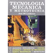 Tecnologia mecanica y metrotecnica II