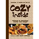 Cozy Inside: Delicious And Comforting Cruelty Free Recipes. by Joni Marie Newman (2007-10-02)