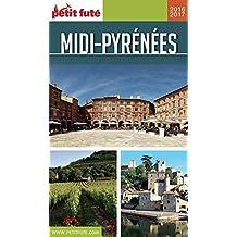 MIDI-PYRÉNÉES 2016/2017 Petit Futé
