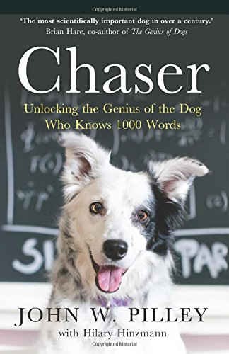 Chaser: Unlocking the Genius of the Dog Who Knows 1000 Words por Dr. John W. Pilley