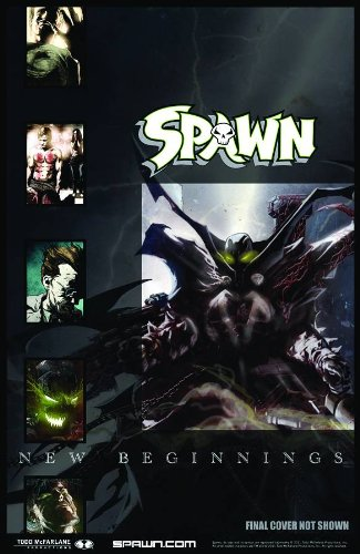 Spawn: New Beginnings Volume 1 (Spawn 1)