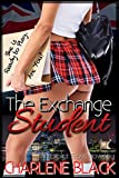 Book cover image for The Exchange Student: An Explicit Erotic Novel