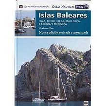 Guías Náuticas Imray. Islas Baleares. Nueva edición revisada y actualizada