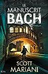 Le manuscrit Bach par Mariani