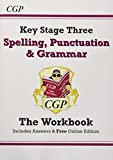 Spelling, Punctuation and Grammar for KS3 - Workbook (with answers)