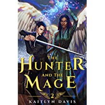 The Hunter and the Mage (The Raven and the Dove Book 2) (English Edition)