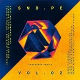 Sound Pellegrino Presents SND.PE, Vol. 2: Crossover Series