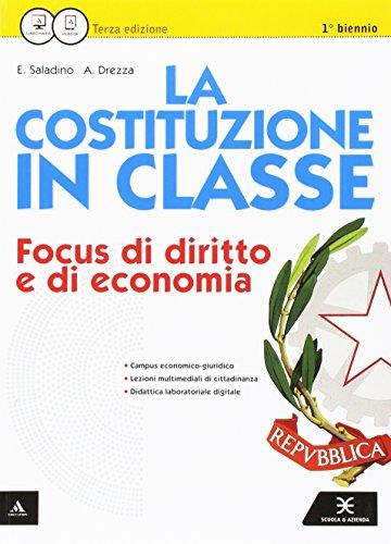 La Costituzione in classe. Con ME Book. Con contenuti digitali integrativi. Per le Scuole superiori