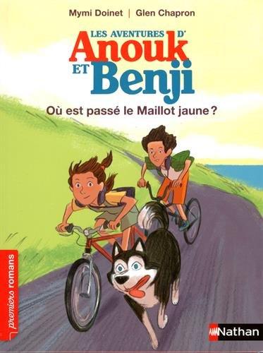 Les aventures d'Anouk et Benji : Où est passé le maillot jaune ?
