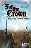For the Crown variant: All the Kings Men...