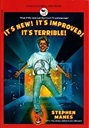It's New! It's Improved! It's Terrible! by Stephen Manes (1989-03-01)