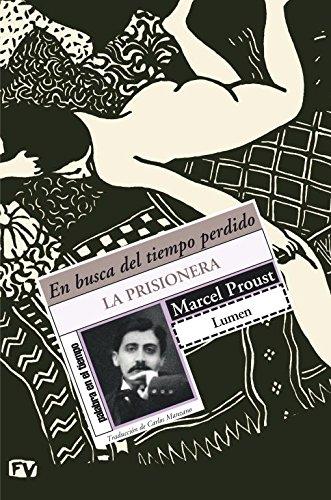 La prisionera (En busca del tiempo perdido 5) (NARRATIVA) por Marcel Proust