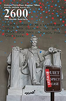 2600 Magazine: The Hacker Quarterly - Mac/PC - Autumn 2017 (English Edition) di [Magazine, 2600]