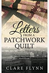 Letters from a Patchwork Quilt by Clare Flynn (2015-09-24) Paperback