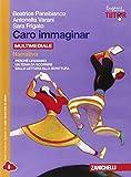 Beatrice Panebianco (Autore), Antonella Varani (Autore)(8)Acquista: EUR 22,20EUR 18,873 nuovo e usatodaEUR 17,99