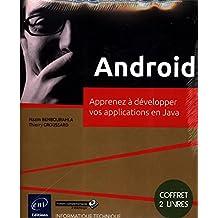 Android - Coffret de 2 livres : Apprenez à développer vos applications en Java