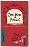 Deep Fried and Pickled (The Rachael O'Brien Chronicles Book 1) (English Edition)