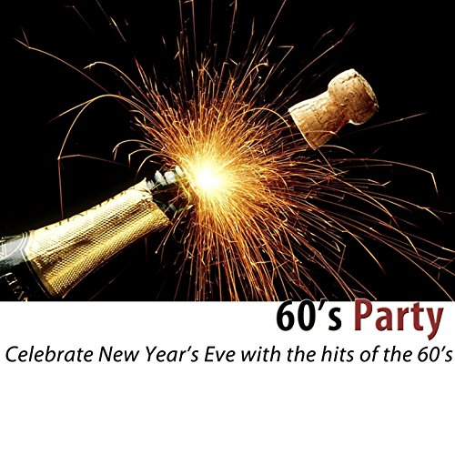 60's Party (100 Classic Hits) ...