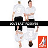 Love Last Forever (The Official Song For FIS Nordic World Ski Championships 2015) [feat. Maxida Märak]
