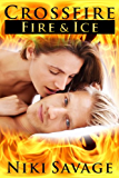 Crossfire: Fire & Ice (The Crossfire Trilogy Book 2)