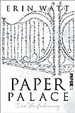 Paper Palace: Die Verführung (Paper-Reihe 3)