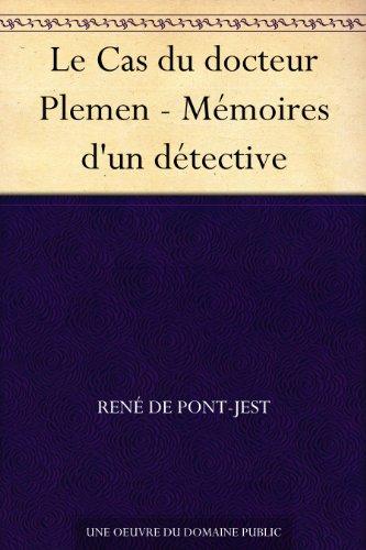Couverture du livre Le Cas du docteur Plemen - Mémoires d'un détective