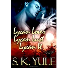 The Lycan Series: Book 1