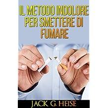 IL Metodo indolore per Smettere di Fumare: Traduzione di David De Angelis