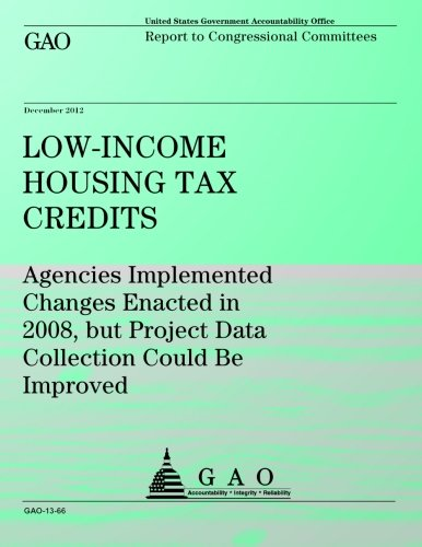 Low-Income Houseing Tax Credits: Agencies Implemented Changes Enacted in 2008, but Project Data Collection Could Be Improved