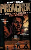 Preacher VOL 02: Until the End of the World.