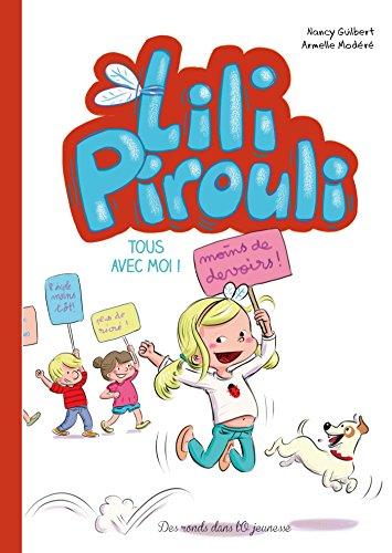 Lili Pirouli. Tous avec moi !