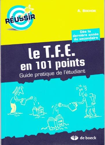 Le Tfe en 101 Points Guide Pratique de l'Etudiant