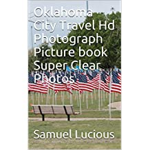 Oklahoma City Travel Hd Photograph Picture book Super Clear Photos (English  Edition) c51b6f7d925