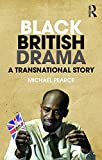 Black British Drama: A Transnational Story