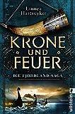 Linnea Hartsuyker: Krone und Feuer